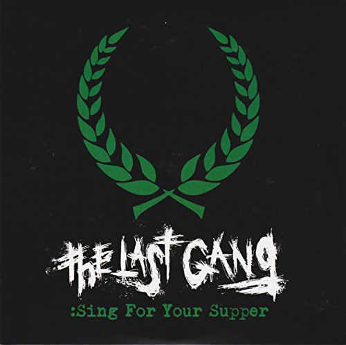 Last Gang - Sing For Your Supper (United Kingdom - Import)