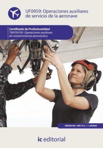 Descargar Libro Operaciones Auxiliares De Servicios De La Aeronave. Tmvo0109 Francisco Aurelio Noguera Mesa