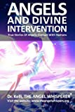 Angels and Divine Intervention, The Angel, Kelli, The Whisperer, 1463559089