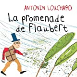 "Afficher ""La Promenade de Flaubert"""