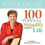 100 Ways To Simplify Your Life | Joyce Meyer