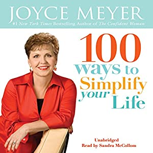 100 Ways To Simplify Your Life Audiobook