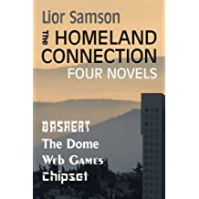 The Homeland Connection: Four Novels