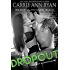 Dropout (Bad Boy Homecoming Book 1)