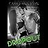Dropout (Bad Boy Homecoming Book 1)