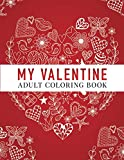 My Valentine: Adult Coloring Book