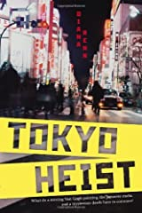 Tokyo Heist by Renn Diana (2013-06-13) Paperback
