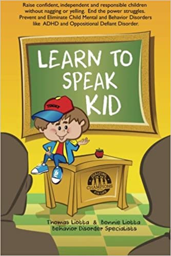 To Raise Confident Independent Kids >> Learn To Speak Kid Raise Confident Independent And Responsible