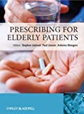 Prescribing for Elderly Patients