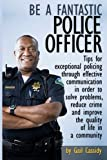 Be a Fantastic Police Officer, Gail Cassidy, 1490537821