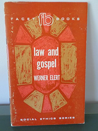 Law and Gospel (Social Ethics Series) (English and German Edition)