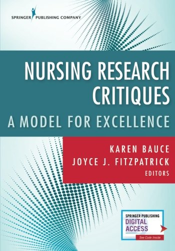 Nursing Research Critiques: A Model for Excellence (Volume 1)