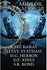Mirror, Mirror: A Collection of Halloween Shorts Paperback