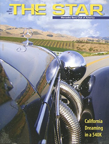 The Star - Mercedes-Benz Club of America, v. 55, no. 4, July / August 2010