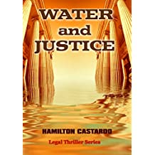 WATER and JUSTICE: Legal Thriller Series (English Edition)