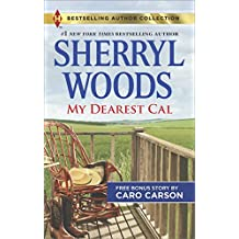 My Dearest Cal & A Texas Rescue Christmas: My Dearest Cal (Harlequin Bestselling Author Collection)