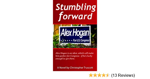 Stumbling Forward (The Perpetual Campaign; Book 1)