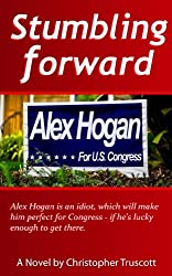 Stumbling Forward (The Perpetual Campaign; Book 1)