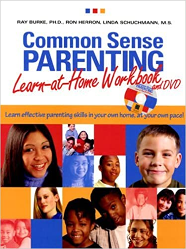 Common Sense Parenting Learn-at-Home Kit (Book and DVD) by Ray Burke (2004-01-24)