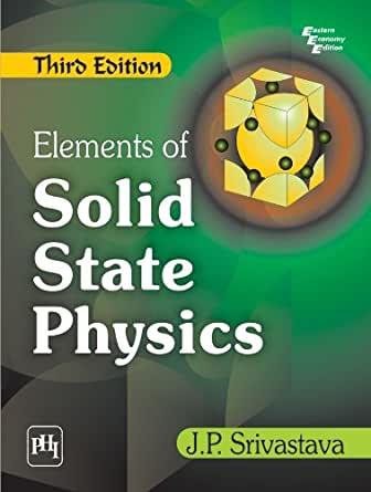 Elements of solid state physics by j.p.srivastava