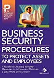 Business Security Procedures to Protect Assets and Employees, Bizmanualz, 1931591393