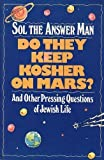 Do They Keep Kosher on Mars?, Sol the Answer Man, 0020281552