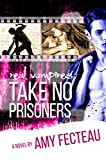 Real Vampires Take No Prisoners (Real Vampires Don't Sparkle Book 3)