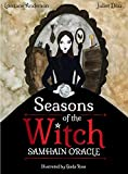 Seasons of the Witch: Samhain Oracle: Harness the