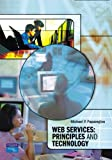 img - for Web Services: Principles and Technology book / textbook / text book