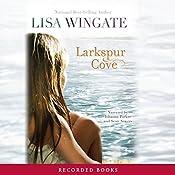 Larkspur Cove | Lisa Wingate