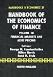 img - for Handbook of the Economics of Finance, Volume 1B: Financial Markets and Asset Pricing book / textbook / text book