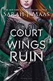 A Court of Wings and Ruin (A Court of Thorns and Roses) Kindle Edition by Sarah J. Maas