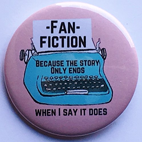Fanfiction Because The Story Ends 2.25 Inch Pinback Button (One Direction Pinback Buttons)