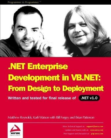 .NET Enterprise Development in VB.NET: From Design to Deployment by Matt Reynolds, Karli Watson, Brian Patterson, Bill Forgey (2002) Paperback