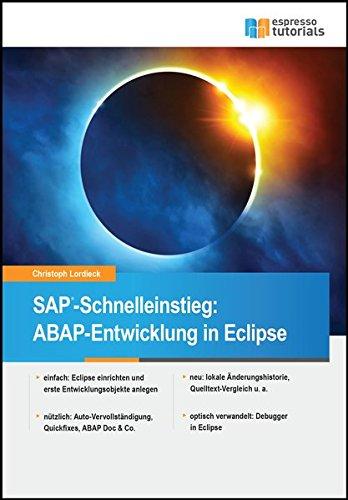 SAP-Schnelleinstieg: ABAP-Entwicklung in Eclipse Taschenbuch – 1. November 2016 Christoph Lordieck Espresso Tutorials 3960126654 Programmiersprachen