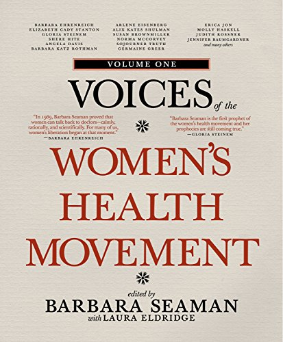 Voices of the Women's Health Movement, Volume 1