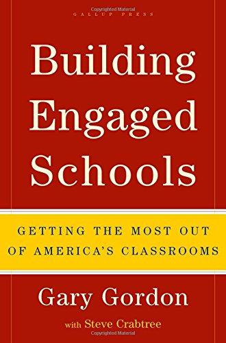 Building Engaged Schools: Getting the Most Out of America's ...