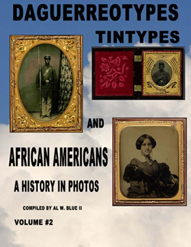 Daguerreotypes Tintypes and African Americans Vol. for sale  Delivered anywhere in USA