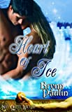 Heart of Ice (BDSM Fantasy Romance) (A Not Quite Wicked Tale) by Brynn Paulin
