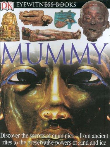 Mummy (DK Eyewitness Books) PDF