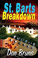 St. Barts Breakdown (The Mick Sever Music Series)