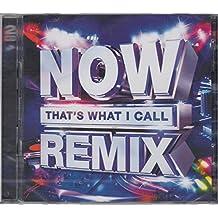 N o w Remixes