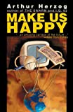 Make Us Happy, Arthur Herzog, 0595268625