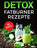 Detox: Fatburner Rezepte