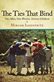The Ties That Bind, Miriam Ilgenfritz, 1452013063