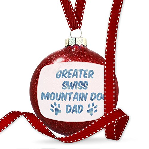 NEONBLOND Christmas Decoration Dog & Cat Dad Greater Swiss Mountain Dog - Swiss Dog Mountain Ornament