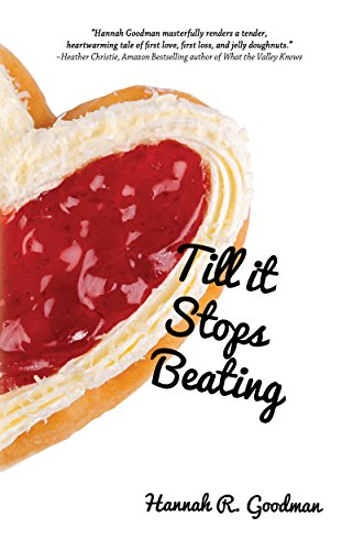 Till it Stops Beating by [Goodman, Hannah R.]