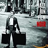 Jazz on Film: Film Noir