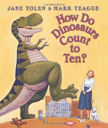 By Jane Yolen How Do Dinosaurs Count To Ten? (Board book) September 1, 2004