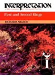First and Second Kings (Interpretation: A Bible Commentary)